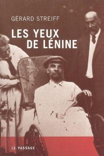Les yeux de Lénine - GérardStreiff