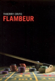 Flambeur - Thierry Crifo