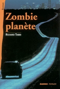 Zombie-planète - Richard Tabbi