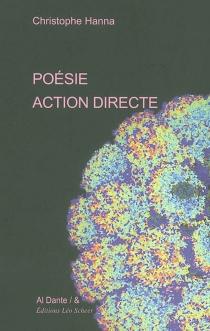 Poésie action directe - ChristopheHanna