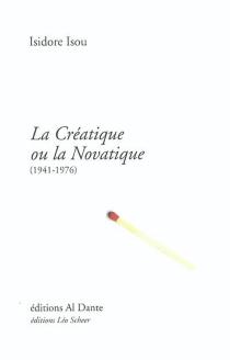 La créatique ou la novatique (1941-1976) - IsidoreIsou