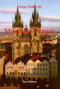 Mission à Prague - Serge Poidevin