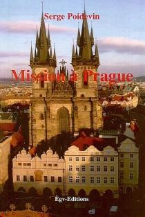 Mission à Prague - SergePoidevin