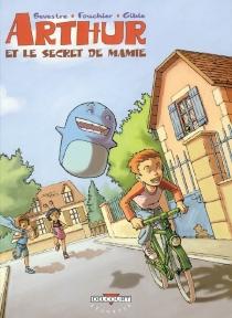 Arthur et le secret de mamie - MalikaFouchier