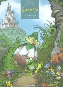 Garulfo : livre premier - AlainAyroles
