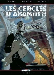 Les cercles d'Akamoth - MichaëlLe Galli
