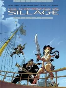 Les chroniques de Sillage -
