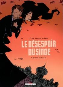 Le désespoir du singe - Alfred