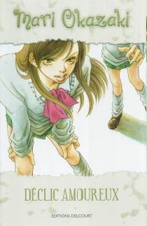 Déclics amoureux - MariOkazaki