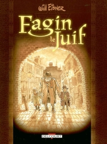 Fagin le juif - Will Eisner