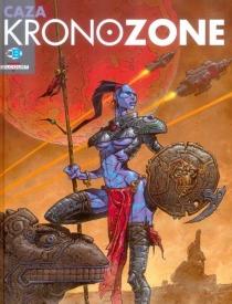 Kronozone - Caza