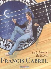 Francis Cabrel : les beaux dessins -