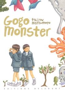 Gogo monster - TaiyoMatsumoto