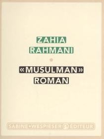 Musulman roman - ZahiaRahmani