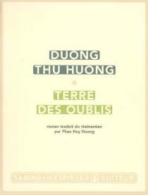 Terre des oublis - Thu HuongDuong