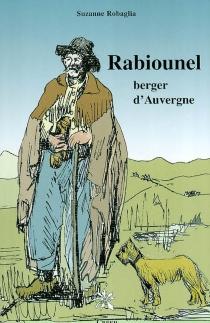 Rabiounel, berger d'Auvergne - SuzanneRobaglia