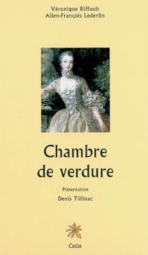 Chambre de verdure - Allen-FrançoisLerderlin