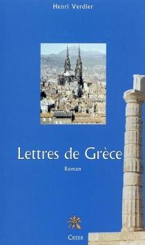 Lettres de Grèce - HenriVerdier