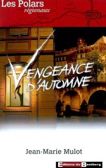 Vengeance d'automne - Jean-MarieMulot