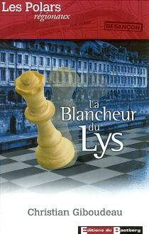 La blancheur du lys - ChristianGiboudeau