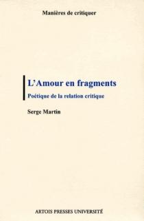 L'amour en fragments - SergeMartin
