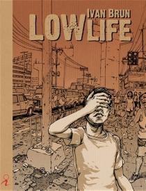 Lowlife - IvanBrun