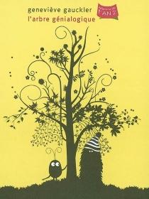 L'arbre génialogique - GenevièveGauckler