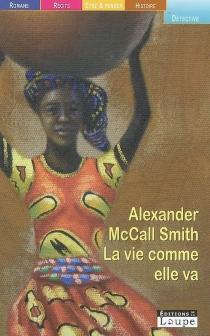 La vie comme elle va - AlexanderMcCall Smith