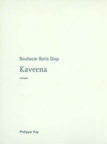 Kaveena - Boubacar BorisDiop