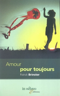 Amour pour toujours - PatrickBrinster