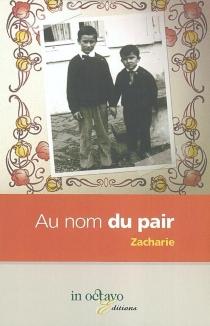 Au nom du pair - Zacharie