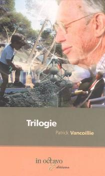 Trilogie - PatrickVancoillie