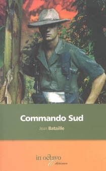 Commando sud : contre-terrorisme en Afrique, années soixante-dix - JeanBataille