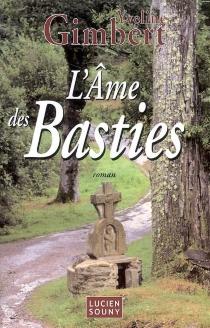 L'âme des Basties - YvelineGimbert