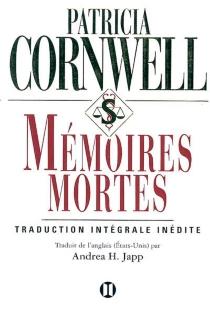 Mémoires mortes - PatriciaCornwell