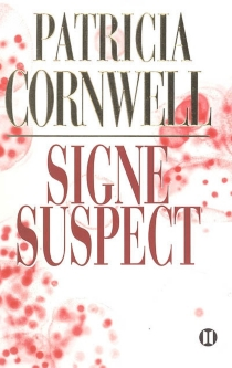 Signe suspect - PatriciaCornwell