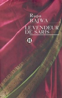 Le vendeur de saris - RupaBajwa