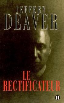 Le rectificateur - JefferyDeaver