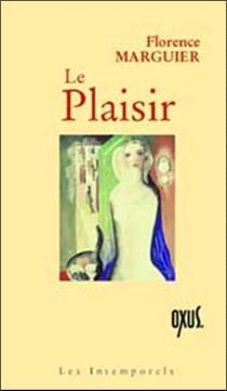 Le plaisir - FlorenceMarguier