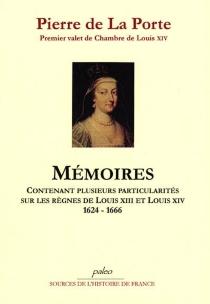 Mémoires - Pierre deLa Porte