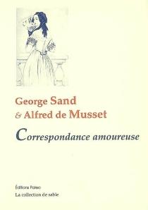 Correspondance amoureuse - Alfred deMusset