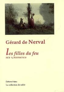 Les filles du feu| Les chimères - Gérard deNerval