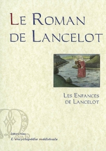 Le roman de Lancelot -