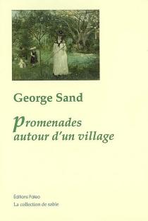 Promenades autour d'un village| Suivi de Le Berry - GeorgeSand