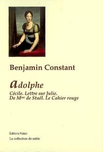 Adolphe| Cécile| Lettre sur Julie - BenjaminConstant