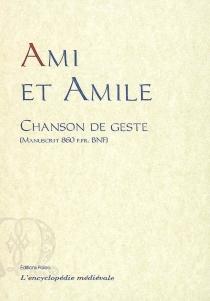 Ami et Amile : chanson de geste : texte original en ancien français, manuscrit 860 f fr BNF -