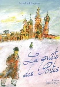 La quête des portes - Jean-PaulBeyssac
