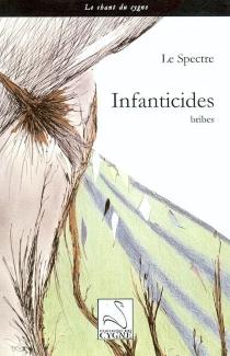 Infanticides - LeSpectre