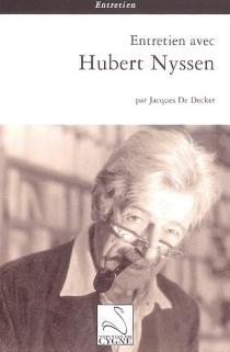 Entretien avec Hubert Nyssen - JacquesDe Decker