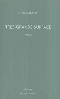 Très grande surface - AndréBenchetrit